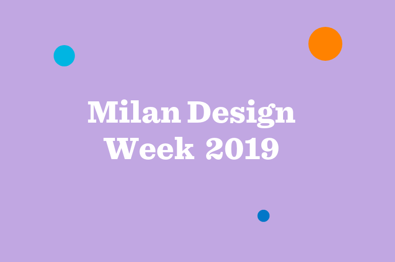 The Milan Design Week Archive